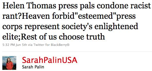 Twitter : Sarah Palin: Helen Thomas press pals co ..._1275929124874